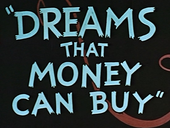 DREAMS_THAT_MONEY_CAN_BUY